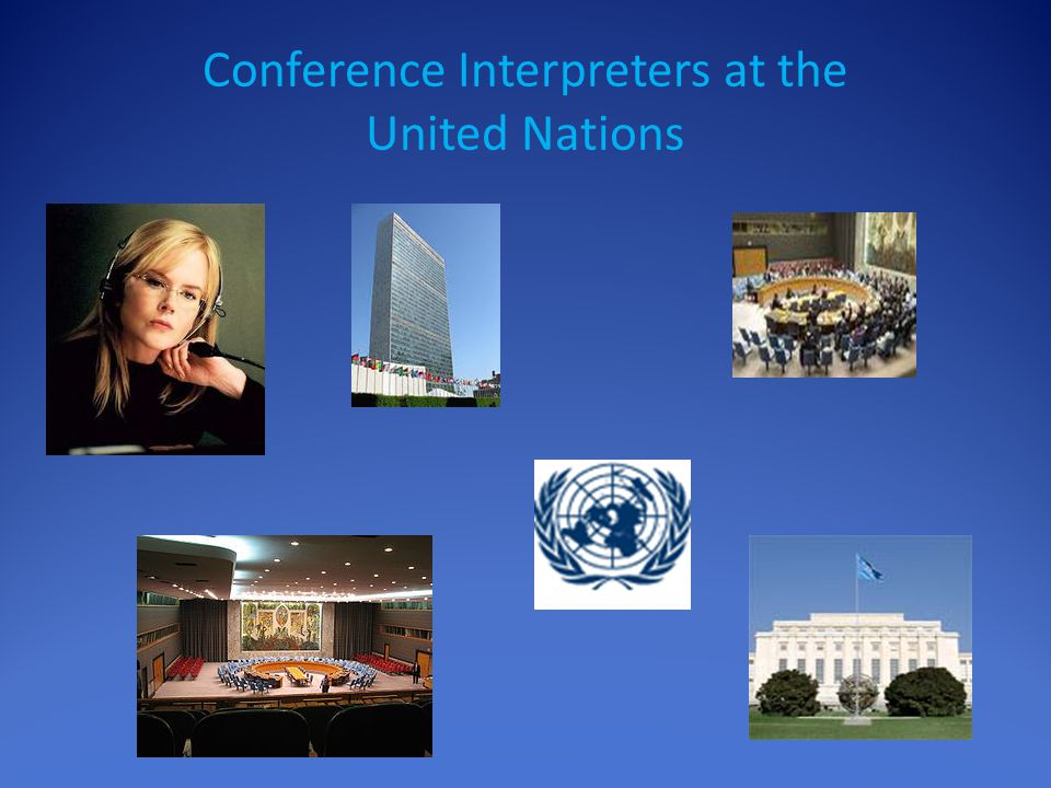 Conference Interpreters at the United Nations