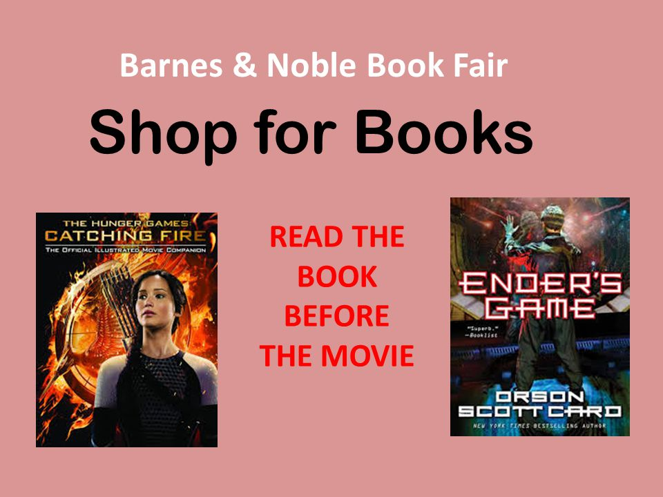 Shop for Books Barnes & Noble Book Fair READ THE BOOK BEFORE THE MOVIE