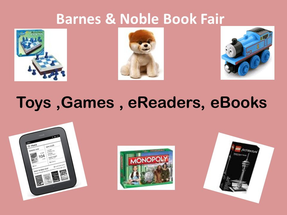 Toys,Games, eReaders, eBooks Barnes & Noble Book Fair