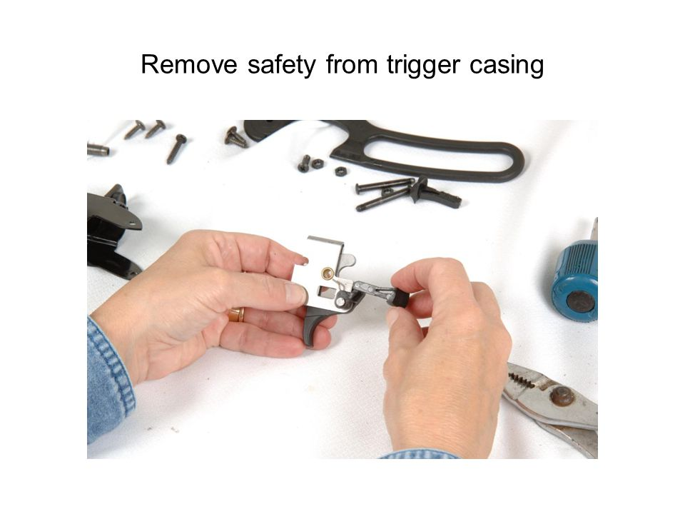 Remove safety from trigger casing