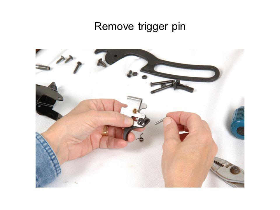 Remove trigger pin