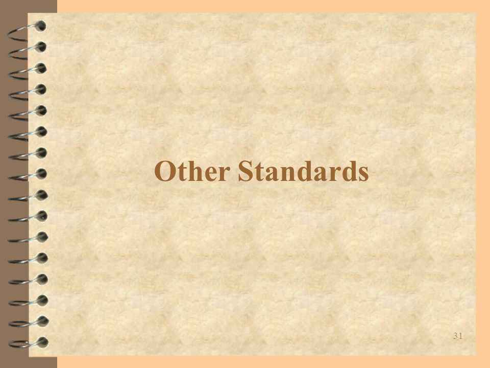 31 Other Standards
