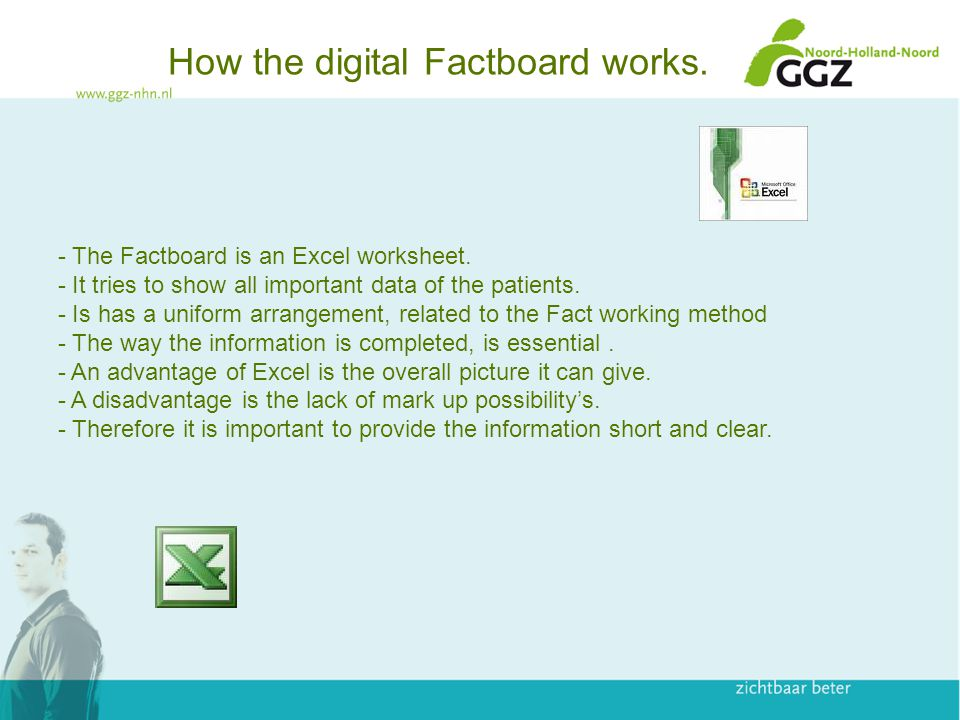 How the digital Factboard works. - The Factboard is an Excel worksheet.