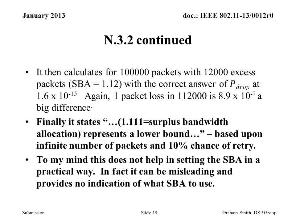 doc.: IEEE 802.11-13/0012r0 Submission N.3.2 continued January 2013 Graham Smith, DSP GroupSlide 19