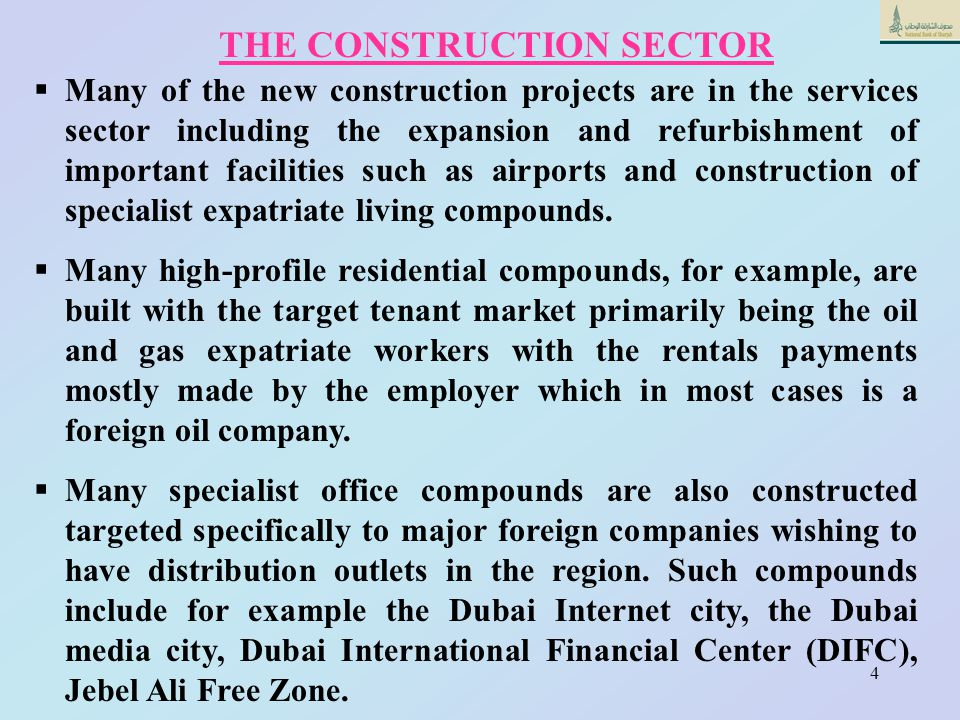 3 1.In most Arab oil producing countries, the construction sector has been a primary beneficiary of the boom in the non-oil development. 2.In many cou