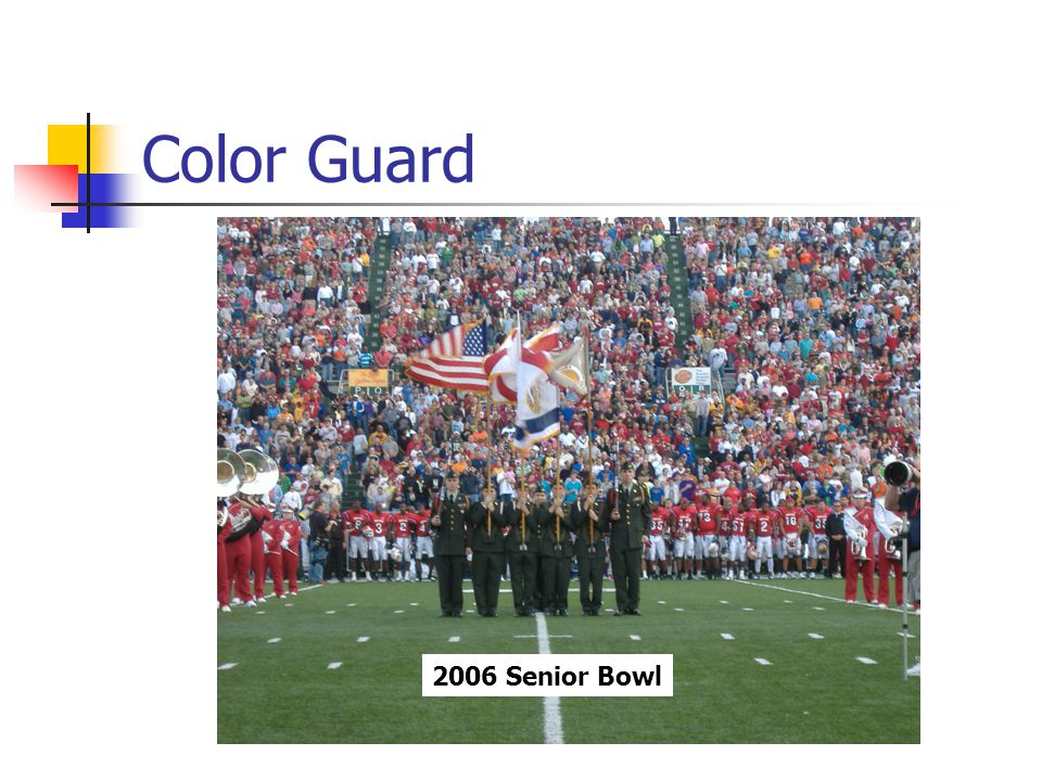 Color Guard 2006 Senior Bowl