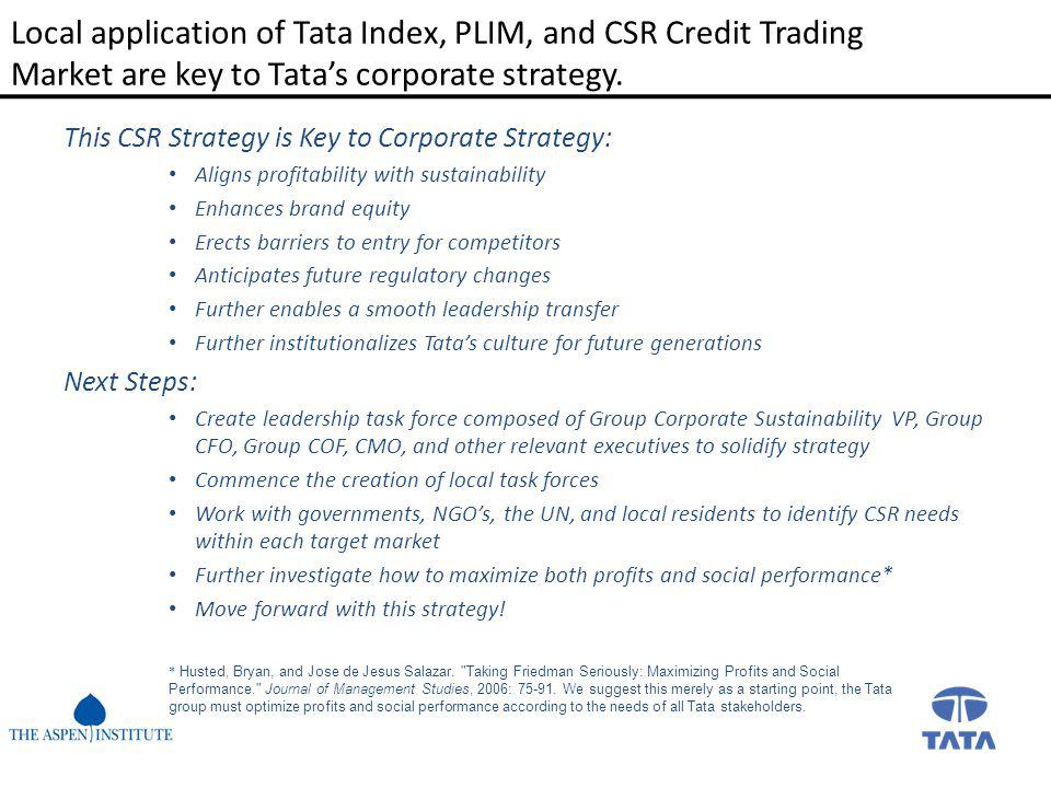 Local application of Tata Index, PLIM, and CSR Credit Trading Market are key to Tata's corporate strategy.