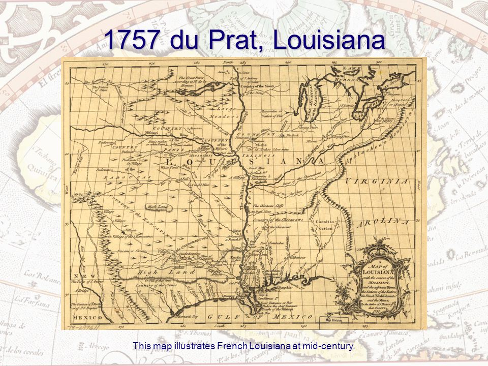 1757 du Prat, Louisiana This map illustrates French Louisiana at mid-century.