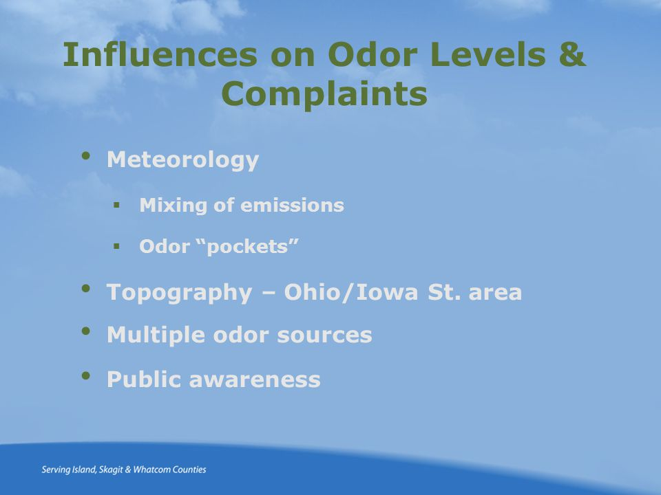 Influences on Odor Levels & Complaints Meteorology  Mixing of emissions  Odor pockets Topography – Ohio/Iowa St.