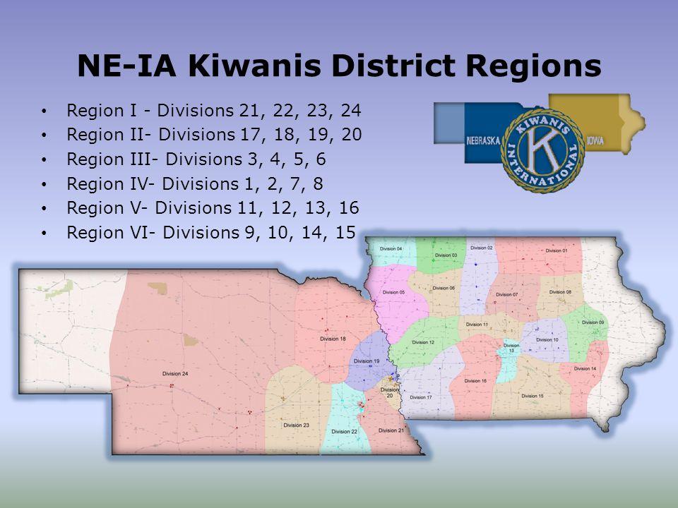 NE-IA Kiwanis District Regions Region I - Divisions 21, 22, 23, 24 Region II- Divisions 17, 18, 19, 20 Region III- Divisions 3, 4, 5, 6 Region IV- Divisions 1, 2, 7, 8 Region V- Divisions 11, 12, 13, 16 Region VI- Divisions 9, 10, 14, 15