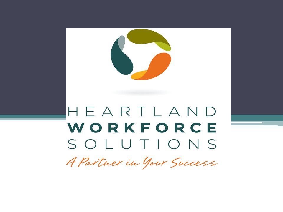 Heartland Workforce Solutions Board Member Orientation Blue Cross/Blue Shield 1919 Aksarben St.