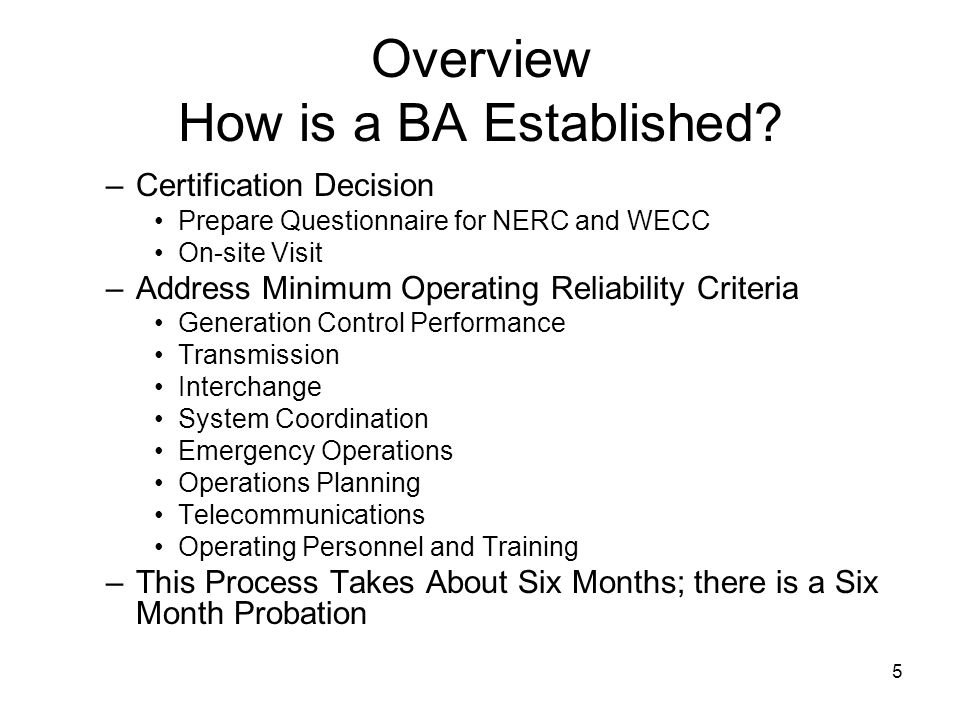 5 Overview How is a BA Established.