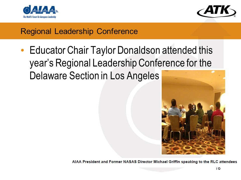 Regional Leadership Conference Educator Chair Taylor Donaldson attended this year's Regional Leadership Conference for the Delaware Section in Los Angeles 16