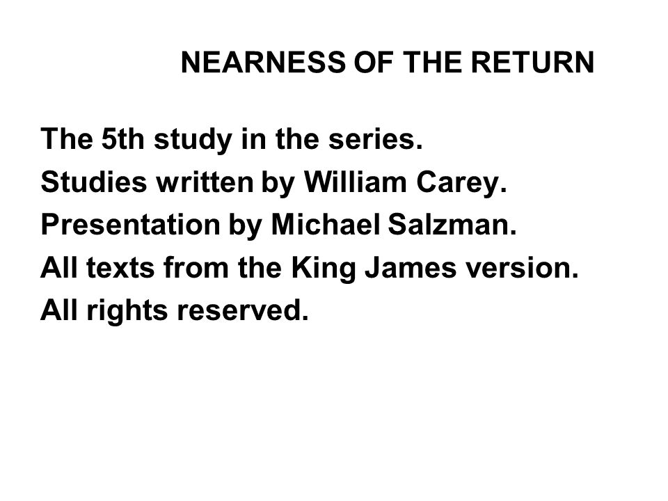 NEARNESS OF THE RETURN The 5th study in the series.