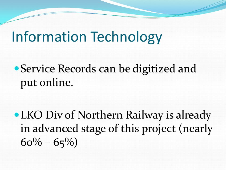 Information Technology Service Records can be digitized and put online.