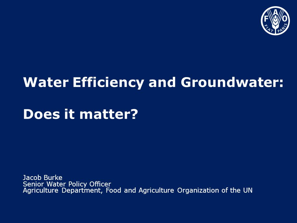 Water Efficiency and Groundwater: Does it matter.