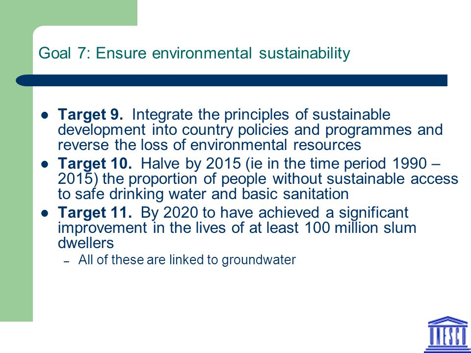 Goal 7: Ensure environmental sustainability Target 9.