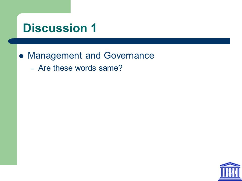 Discussion 1 Management and Governance – Are these words same?