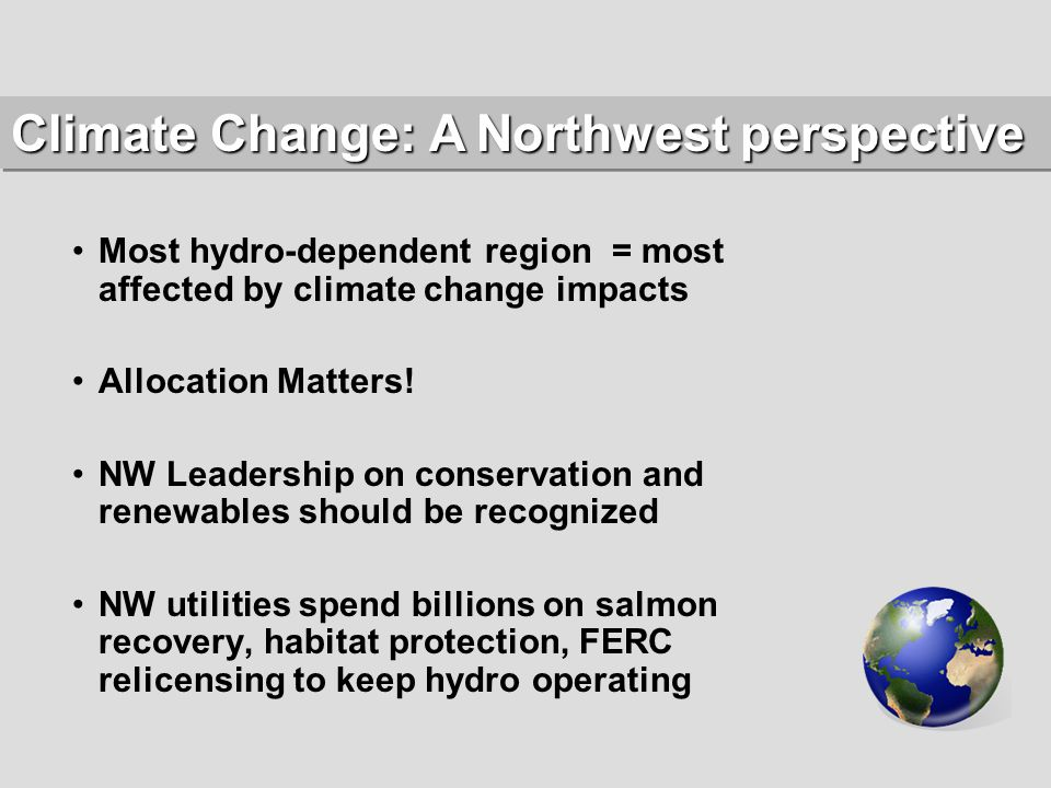 Most hydro-dependent region = most affected by climate change impacts Allocation Matters.