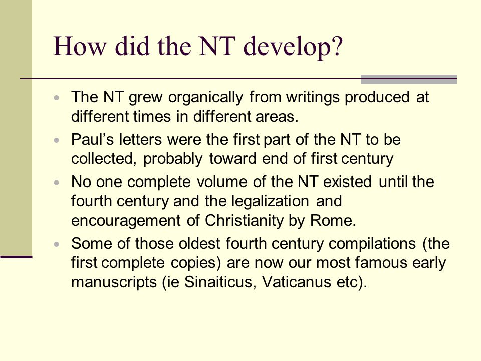 How did the NT develop.