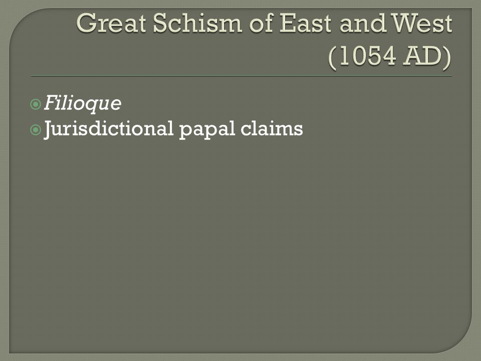  Filioque  Jurisdictional papal claims