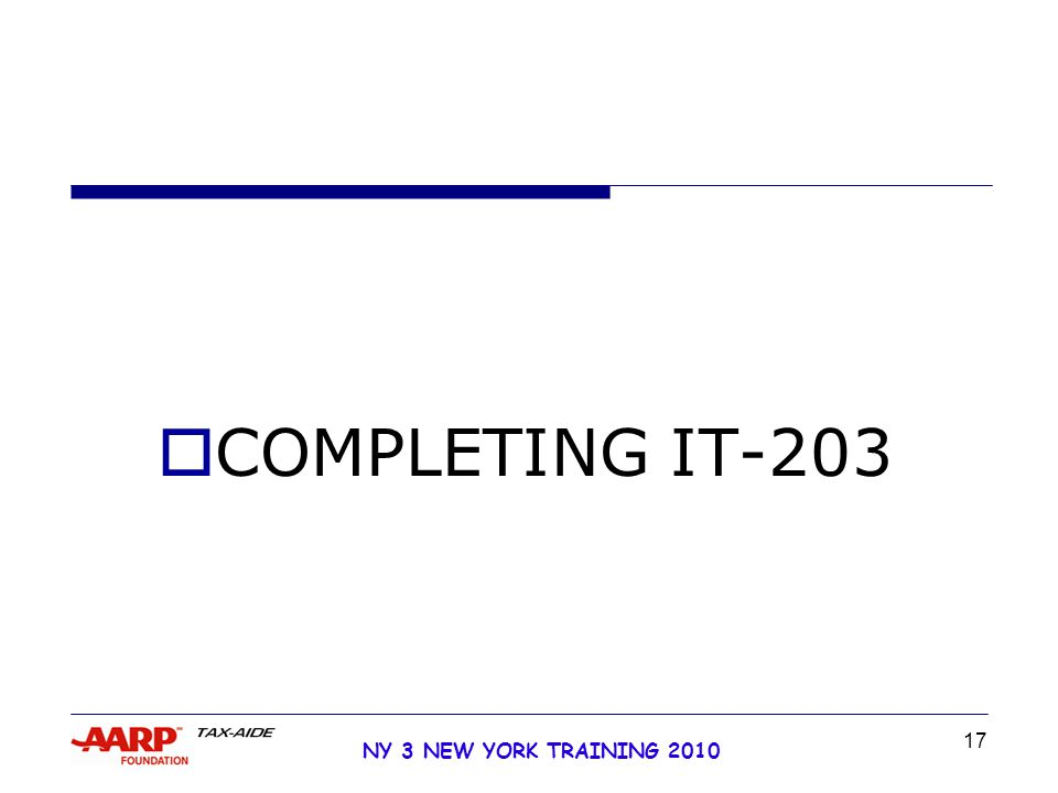 17 NY 3 NEW YORK TRAINING 2010  COMPLETING IT-203