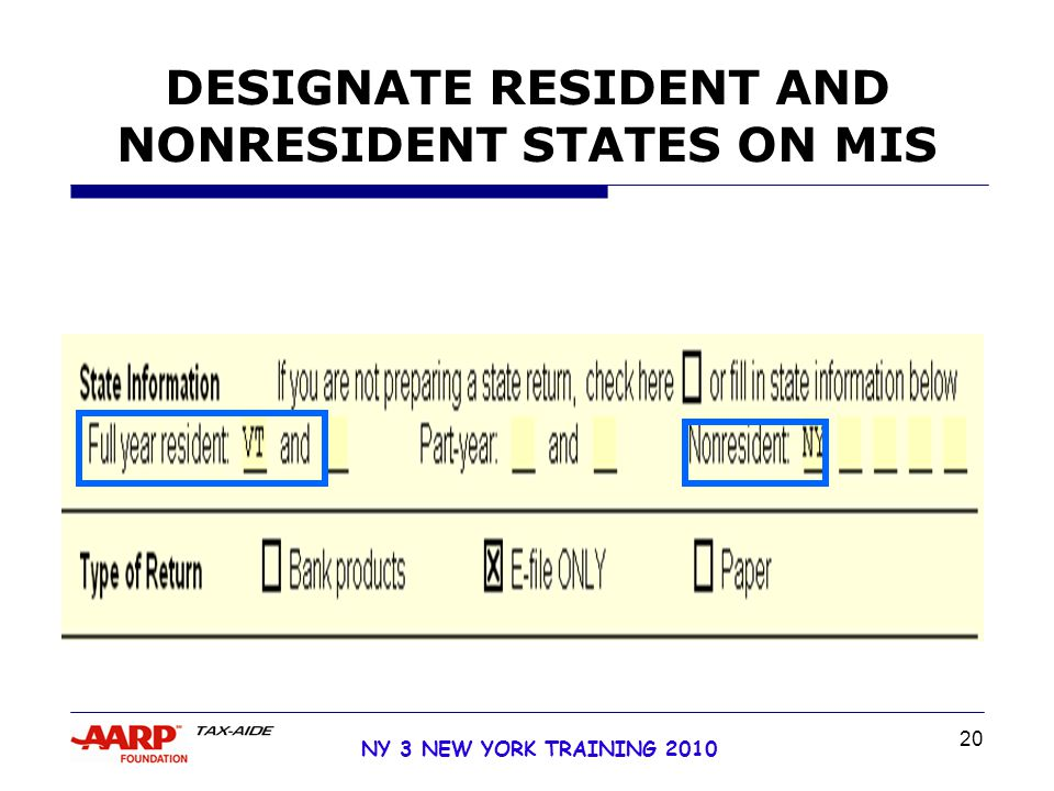 20 NY 3 NEW YORK TRAINING 2010 DESIGNATE RESIDENT AND NONRESIDENT STATES ON MIS