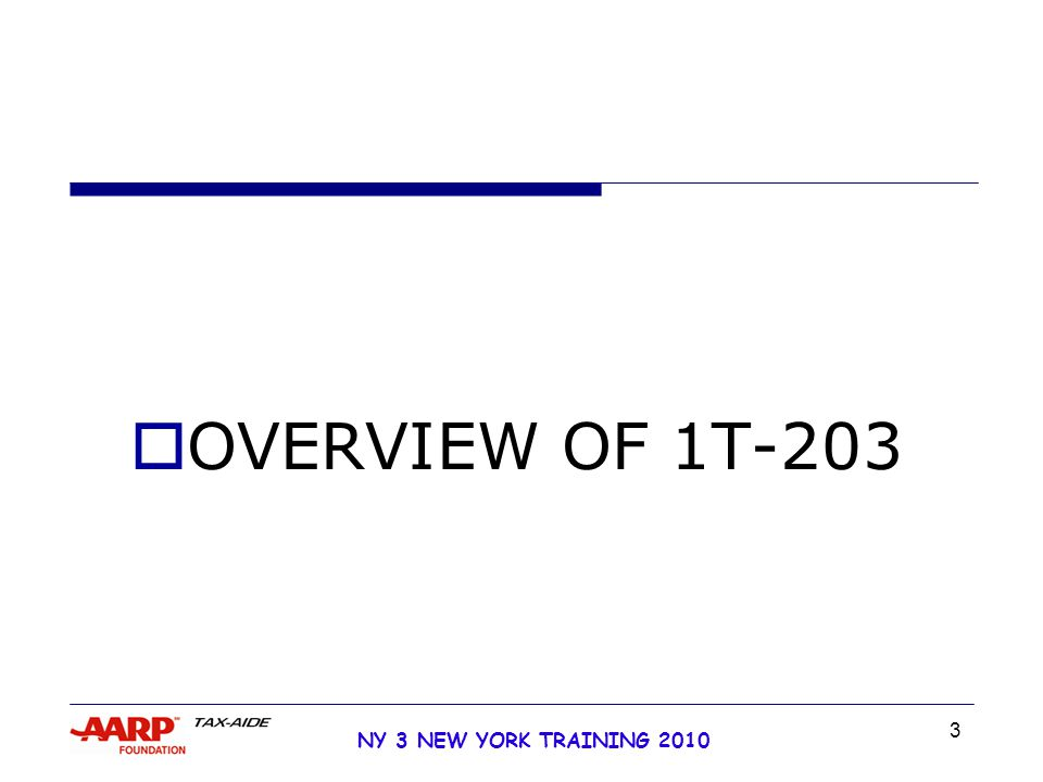 3 NY 3 NEW YORK TRAINING 2010  OVERVIEW OF 1T-203