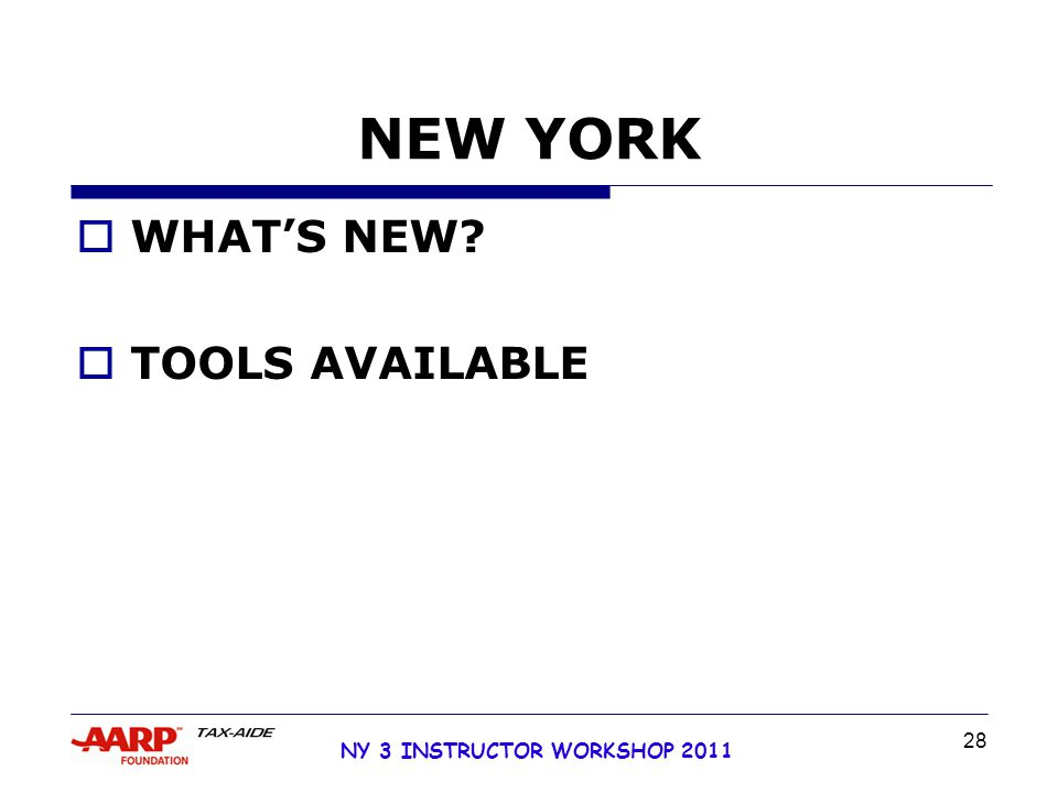 NY 3 INSTRUCTOR WORKSHOP 2011 28 NEW YORK  WHAT'S NEW  TOOLS AVAILABLE