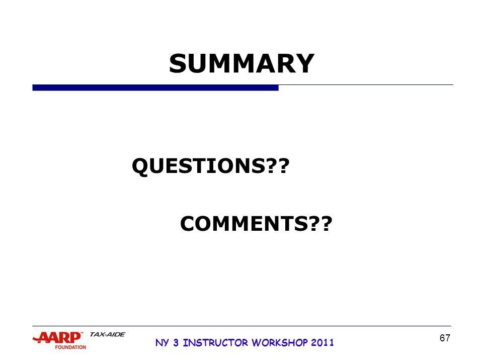NY 3 INSTRUCTOR WORKSHOP 2011 67 SUMMARY QUESTIONS COMMENTS