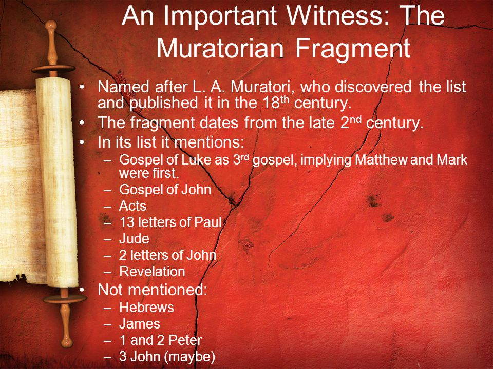 An Important Witness: The Muratorian Fragment Named after L.