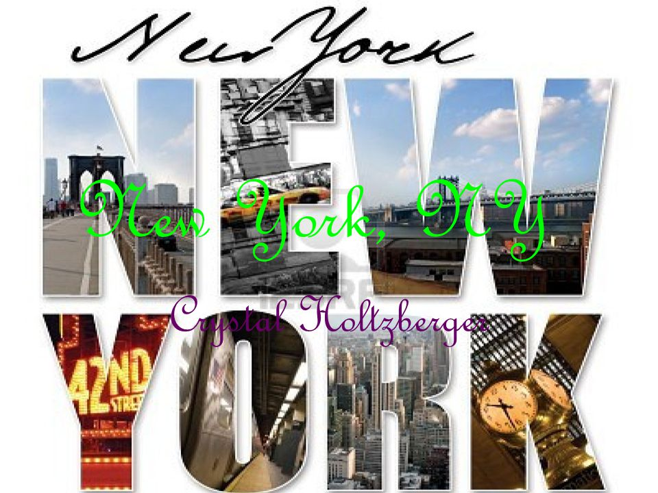 New York, NY Crystal Holtzberger