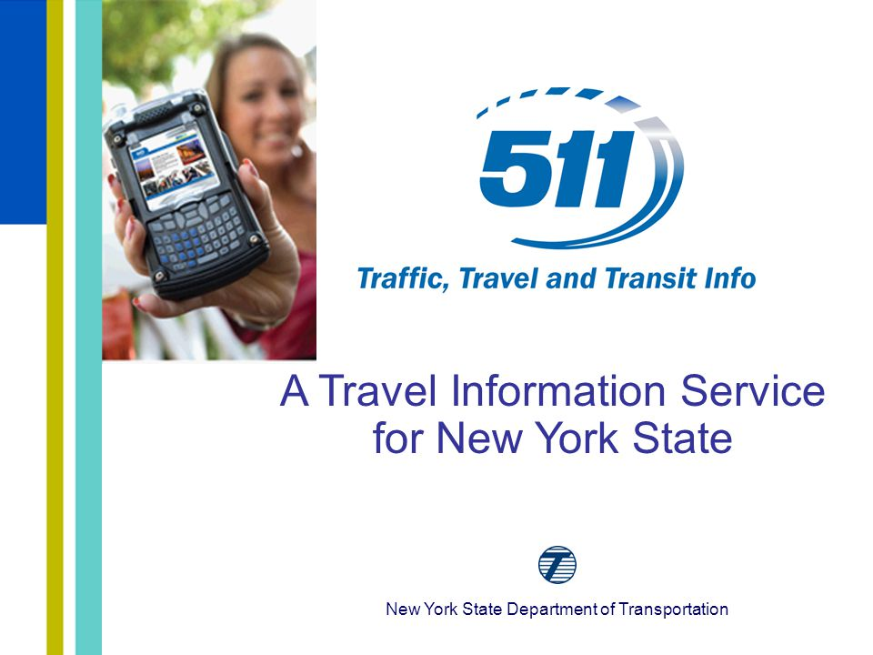 New York State Department of Transportation A Travel Information Service for New York State