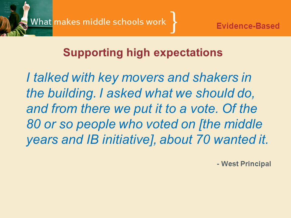 Supporting high expectations I talked with key movers and shakers in the building.