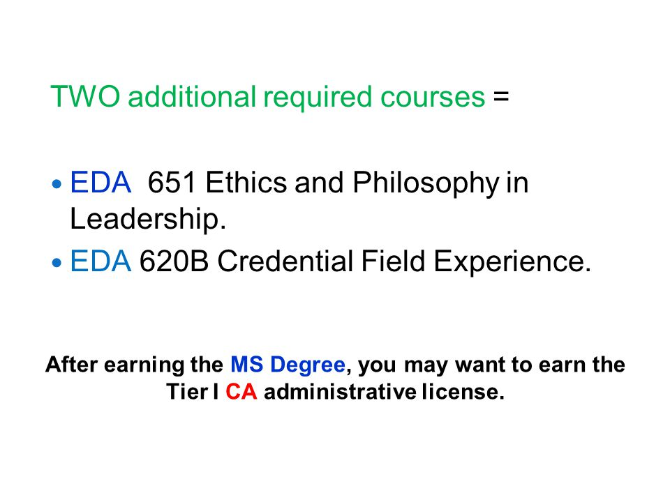 After earning the MS Degree, you may want to earn the Tier I CA administrative license.