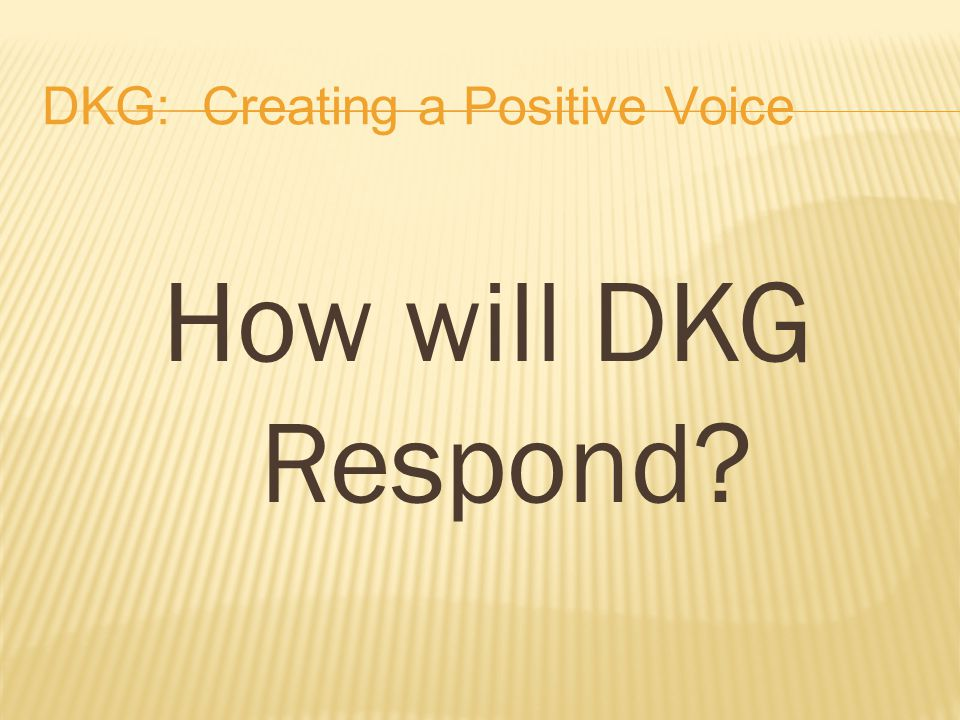 How will DKG Respond?