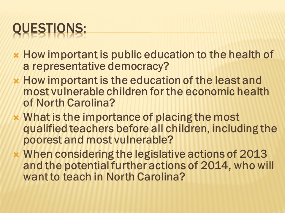  How important is public education to the health of a representative democracy.
