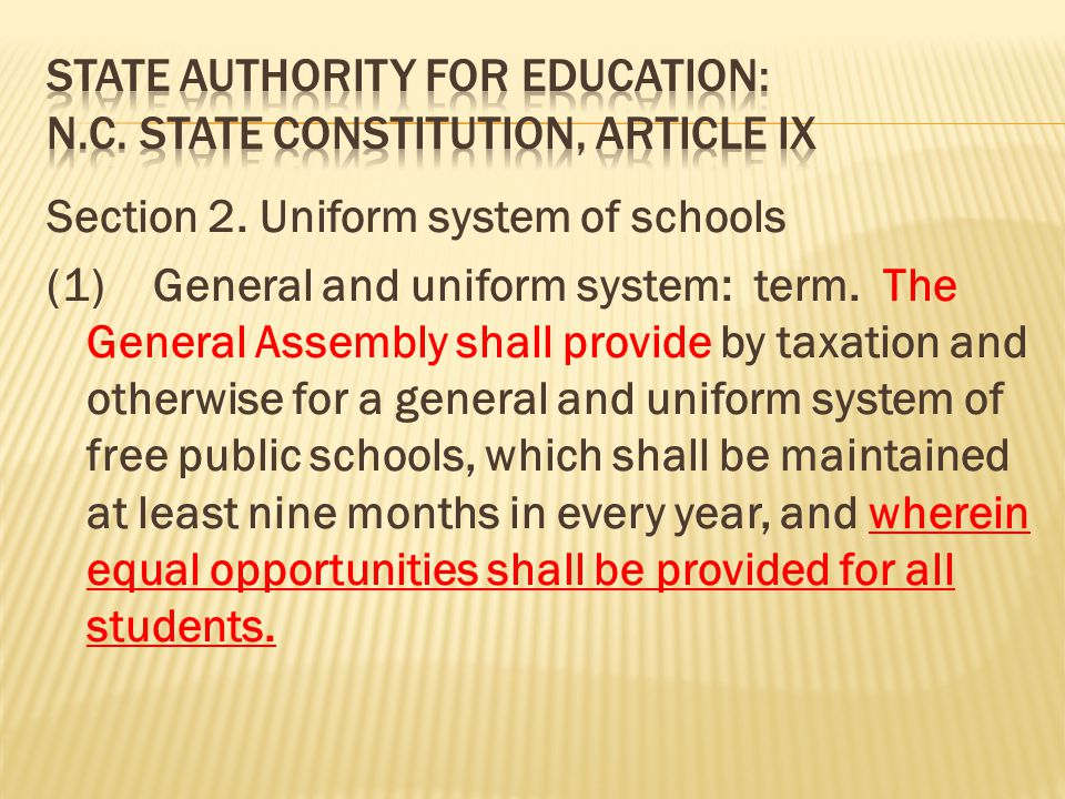 Section 2.Uniform system of schools (1)General and uniform system: term.