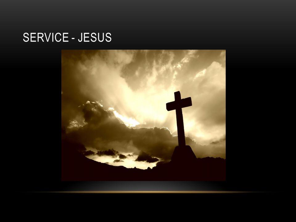 SERVICE - JESUS