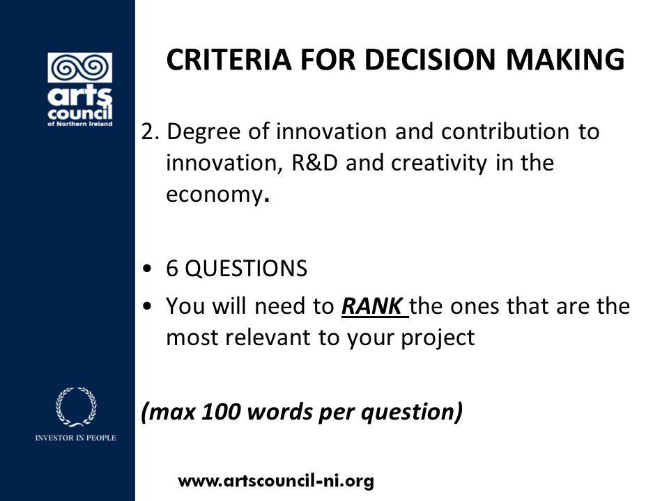 CRITERIA FOR DECISION MAKING 2.