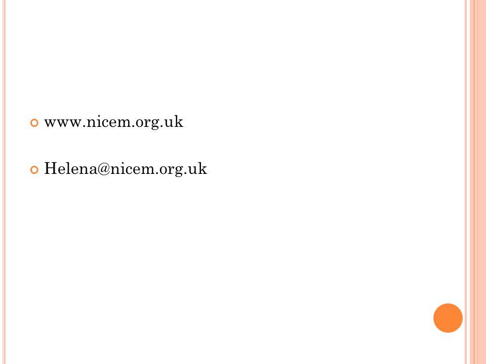 www.nicem.org.uk Helena@nicem.org.uk