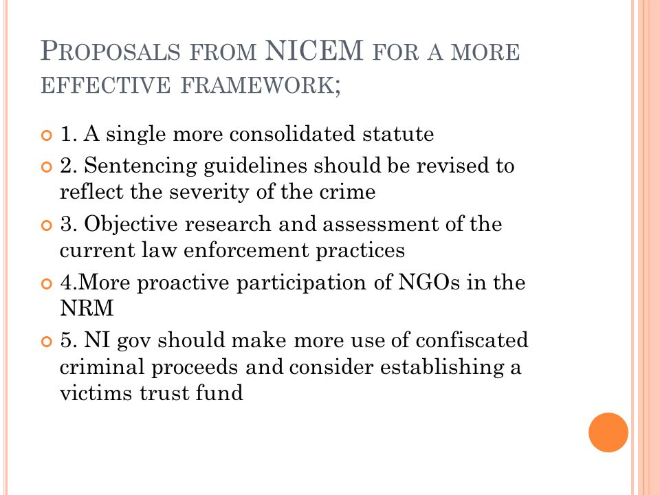 P ROPOSALS FROM NICEM FOR A MORE EFFECTIVE FRAMEWORK ; 1.