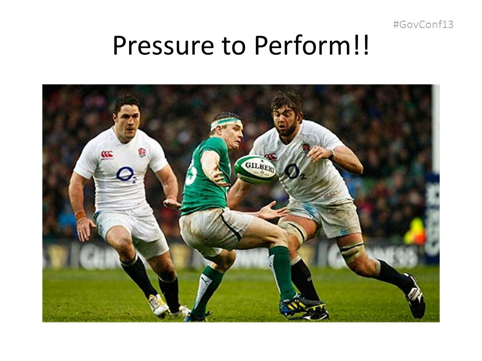 #GovConf13 Pressure to Perform!!