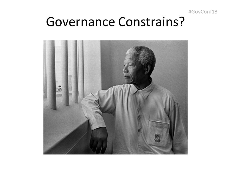 #GovConf13 Governance Constrains