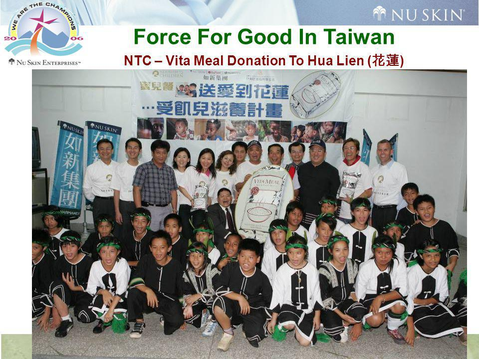 Force For Good In Taiwan NTC – Vita Meal Donation To Hua Lien ( 花蓮 )