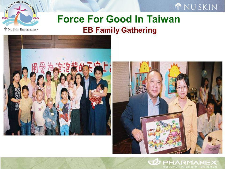 Force For Good In Taiwan EB Family Gathering
