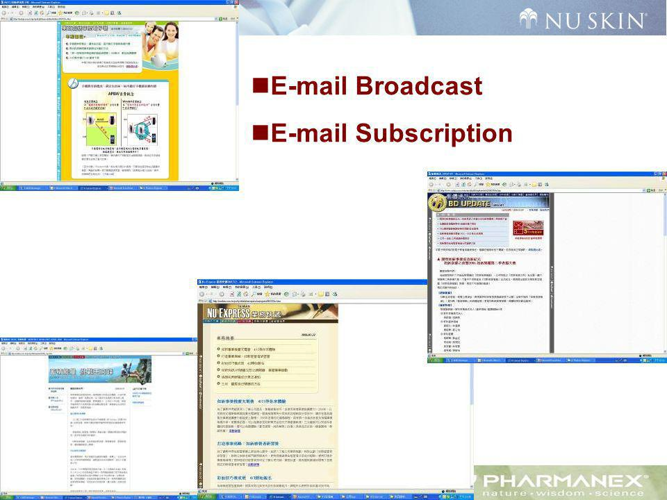 E-mail Broadcast E-mail Subscription