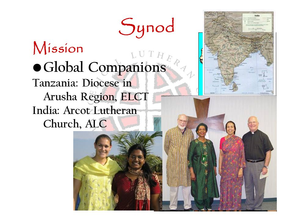 Synod Mission Global Companions Tanzania: Diocese in Arusha Region, ELCT India: Arcot Lutheran Church, ALC