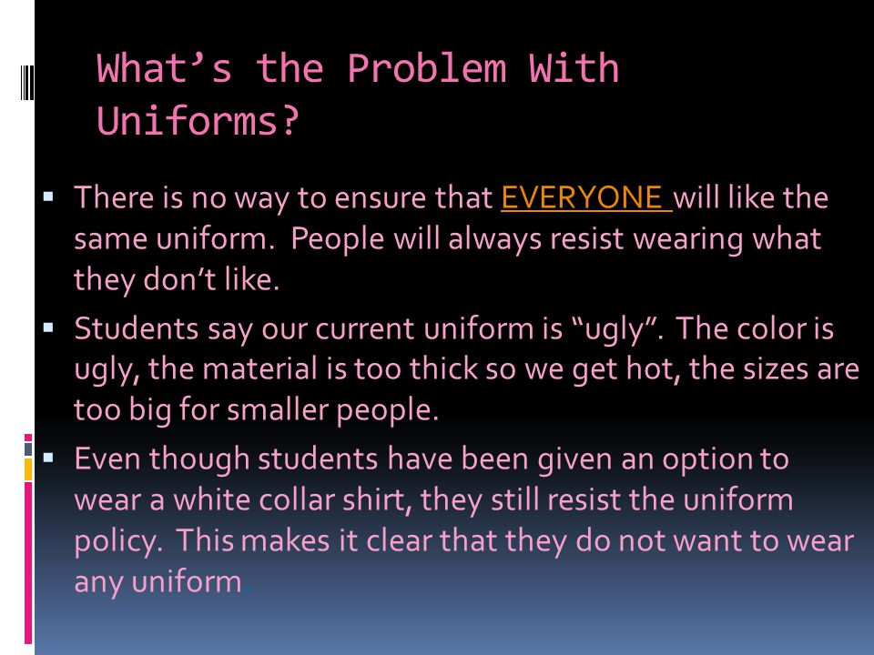What's the Problem With Uniforms.