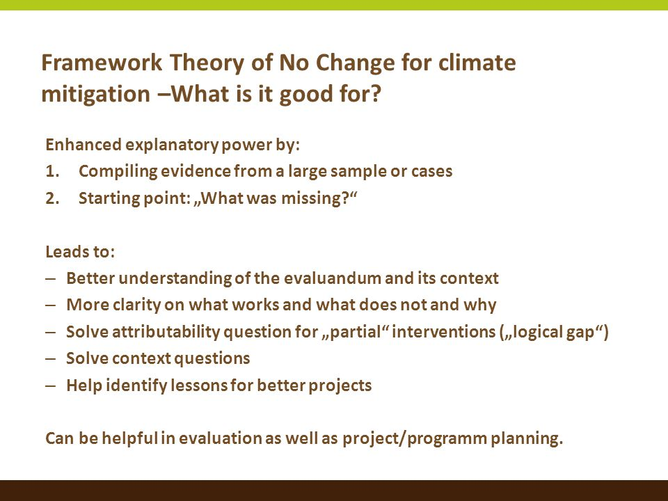 Framework Theory of No Change for climate mitigation –What is it good for.